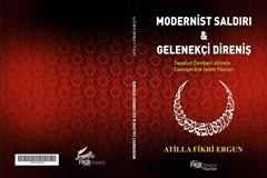 modernist-saldırı-gelenekçi-direniş-atilla-fikri-ergun-kitap